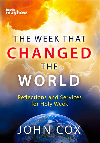 The Week That Changed the World - John Cox