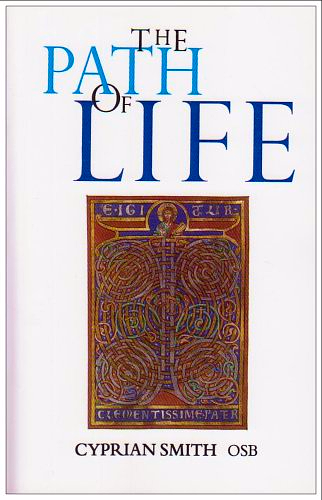 The Path of Life - Cyprian Smith