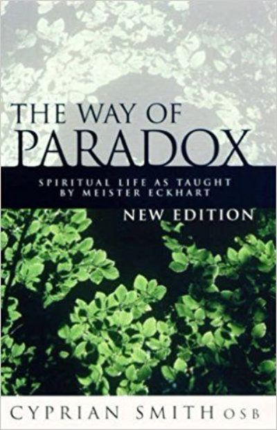 The Way of Paradox - by Fr Cyprian Smith OSB